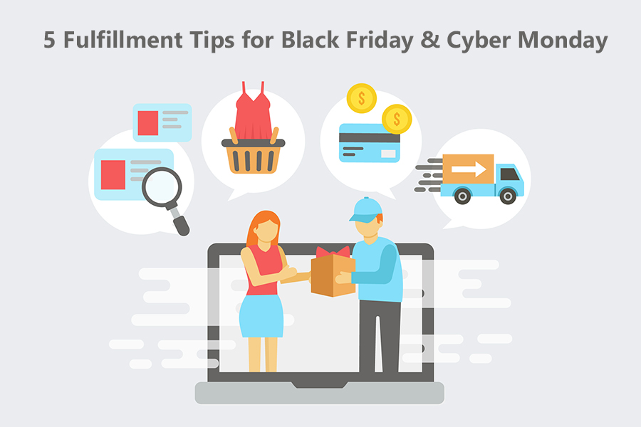 5 Fulfillment Tips for Black Friday and Cyber Monday